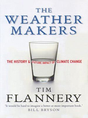The Weather Makers Tim Flannery the weather makers by tim flannery 183 overdrive rakuten overdrive ebooks audiobooks and