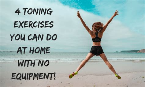 4 toning exercises you can do at home with no equipment