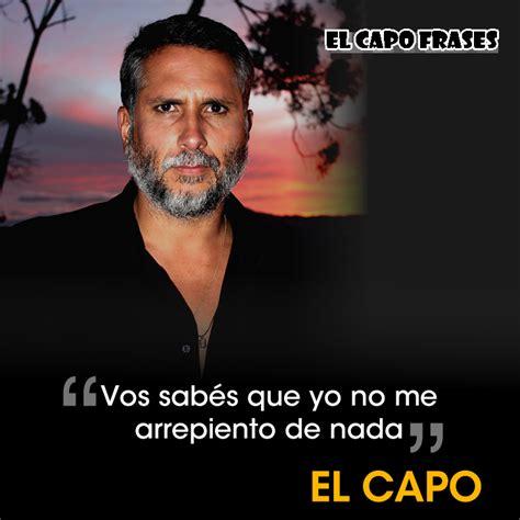 imagenes de reflexion del capo el capo frases el capo frases