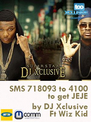 download mp3 dj xclusive belle download mp3 dj xclusive jeje ft wizkid