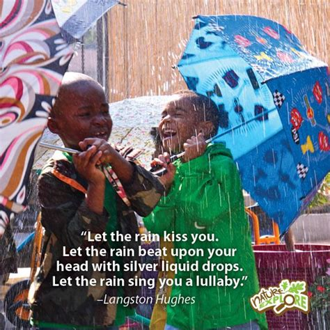 quote langston hughes theme rain let the rain kiss you 17 best images about inspirational quotes on pinterest