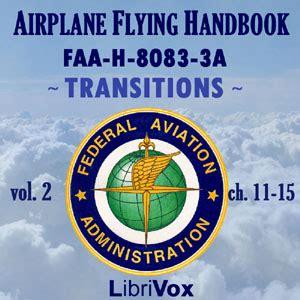 airplane flying handbook faa h 8083 3b faa handbooks series books listen to airplane flying handbook faa h 8083 3a vol 2