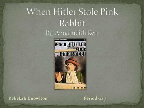adolf hitler biography slideshare when hitler stole pink rabbit