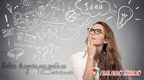 blog do professor paulinho arajo 15 ideias de negocios para abrir em casa blog do