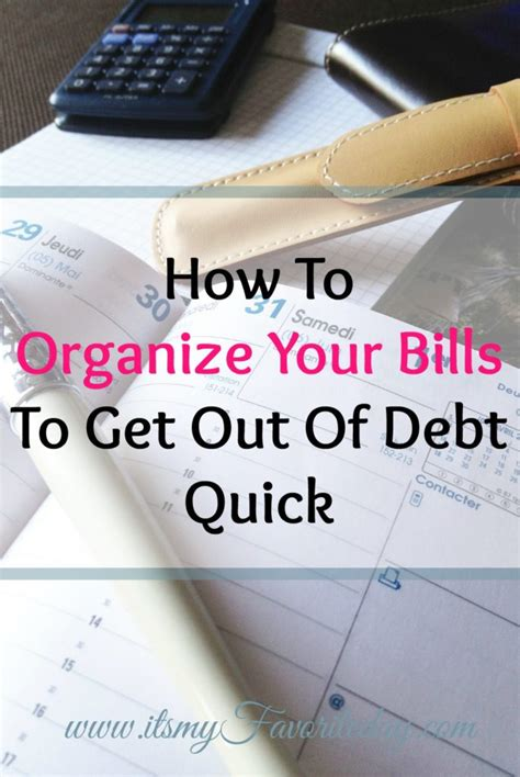 organize bills how to organize your bills to get out of debt it s