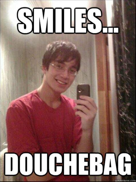 Douchebag Girlfriend Meme - smiles douchebag timothy loool quickmeme