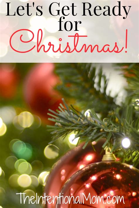 let s get ready for christmas the intentional mom