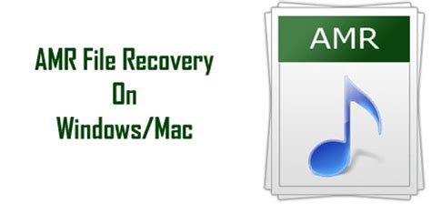 format file amr amr file recovery recover lost or deleted amr files on