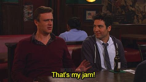 how i met my how i met your thats my jam gif find on giphy