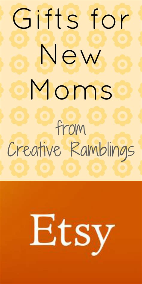 gifts for new moms etsy gifts for new moms creative ramblings
