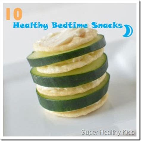 healthy snack before bed 10 quick and healthy bedtime snacks healthy ideas for kids