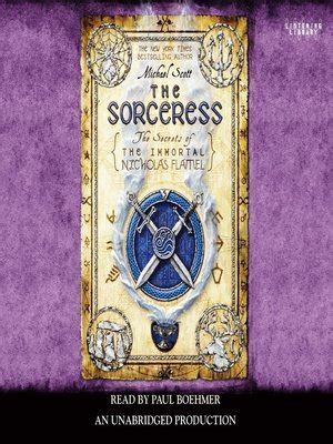 The Sorceress The Secrets Of The Immortal Nicholas Flamel 3 Ebook the secrets of the immortal nicholas flamel series 183 overdrive ebooks audiobooks and