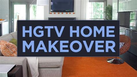 house makeover shows hgtv home makeover hgtv