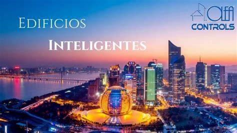 imagenes edificios inteligentes edificios inteligentes youtube