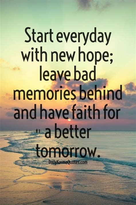 start every day with new hope start everyday with new hope leave bad memories