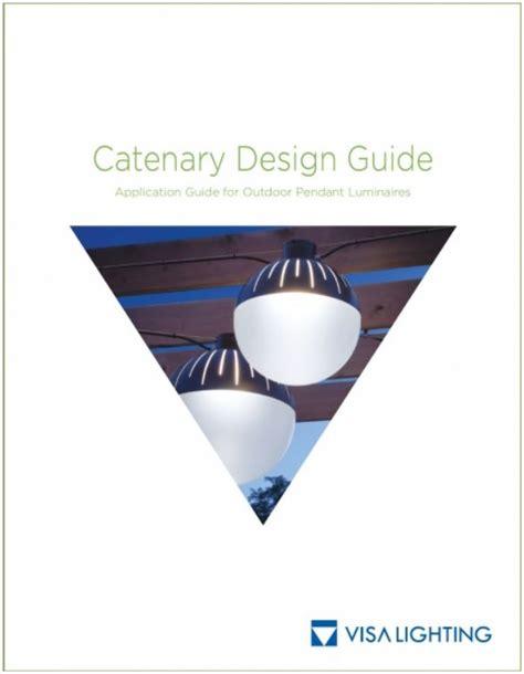 Visa Lighting Fixtures Architectural Outdoor Pendants Catenary Light Fixtures Visa Lighting