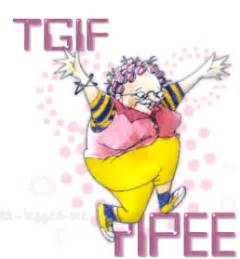tgif clipart tgif yipee pictures photos and images for