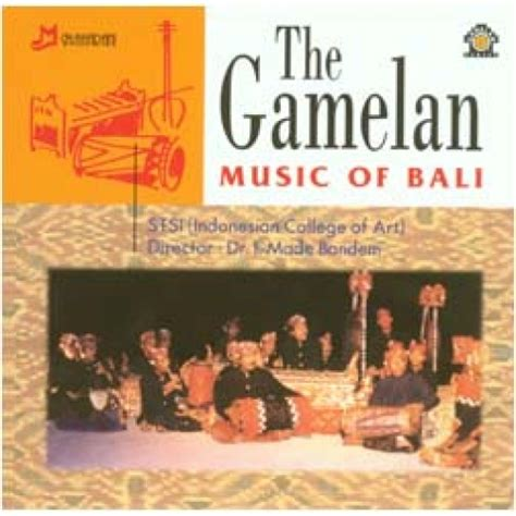 The Gamelan Music of Bali