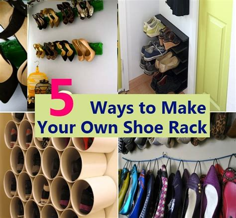 make your own shoes diy 5 ways to make your own shoe rack diycozyworld home