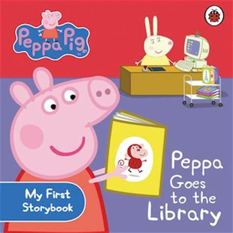peppa pig peppa goes b00apk5evu peppa pig peppa goes to the library scholastic kids club