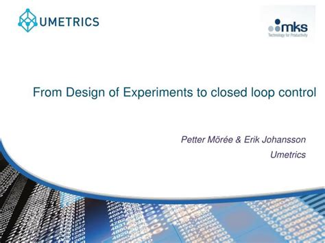 design of experiments powerpoint ppt from design of experiments to closed loop control