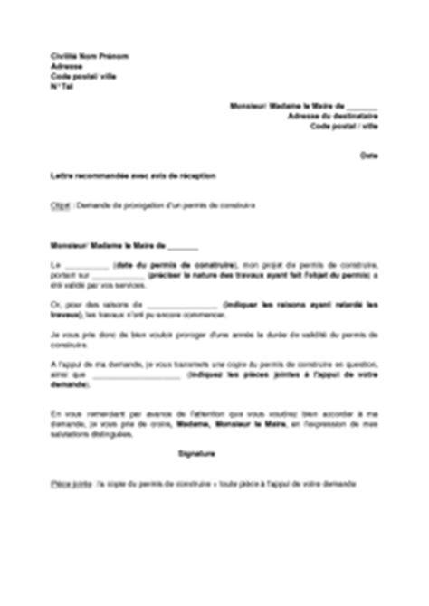 Lettre Demande De Prolongation Visa Lettre De Demande De Prorogation D Un Permis De Construire Mod 232 Le De Lettre Gratuit Exemple