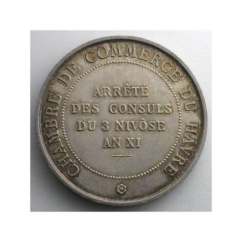 Chambre De Commerce Le Havre by Numismatique Du Commerce Et De L Artisanat Chambre De