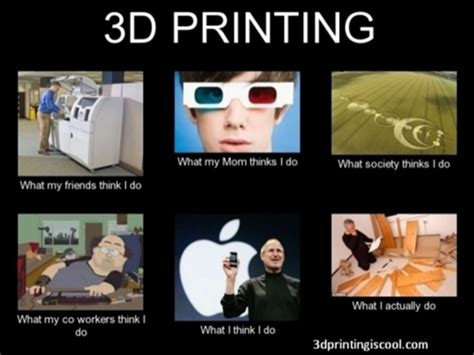 3d Meme - 3d printing efc conference 2014 brian emerson