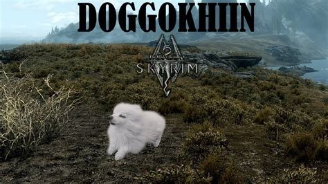 gabe the original gabe the doggokhiin tes v skyrim