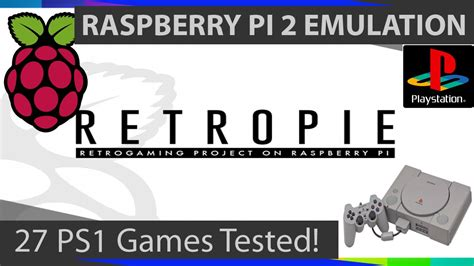 Raspberry Pi 2 PSX Emulation: 27 Playstation 1 Games ... Install Emulators Retropie