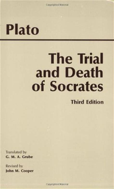 the trial of my books the trial and of socrates by plato reviews