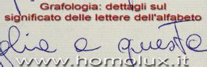 significato delle lettere dell alfabeto grafologia dettagli sul significato delle lettere dell