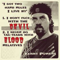 Powers Quotes Kenny Powers Quotes Quotesgram