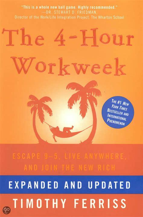 libro the 4 hour workweek escape bol com het artikel is niet meer leverbaar