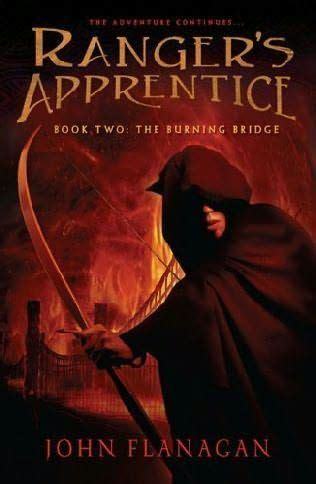 The Burning Bridge Ranger Apprentice 2 Flannagan 17 best images about ranger s apprentice on archery cloaks and leather