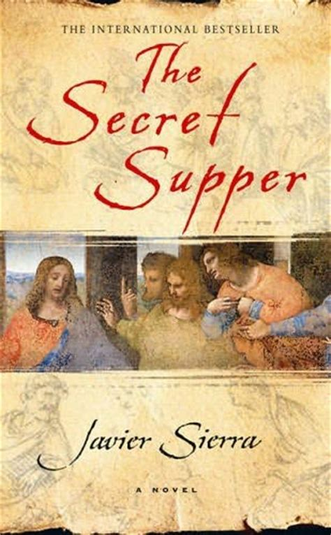 The Secret Supper the secret supper by javier