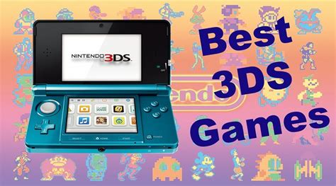 best nintendo 3ds the best nintendo 3ds for new nintendo 3ds players