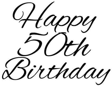 Happy Th Birthday Ecards by Happy 50th Birthday Clip For Free 101 Clip