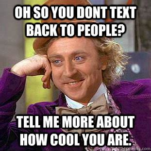 Text Back Meme - is texting your crush a smart move identity magazine
