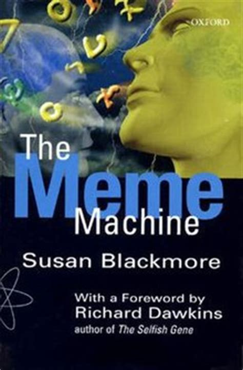 Susan Blackmore The Meme Machine - meating of minds memes vs genes