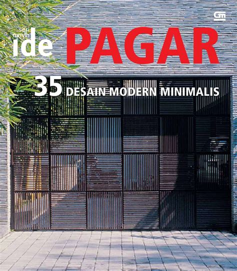 Jual Buku Desain Rumah Minimalis by Jual Buku Seri Rumah Ide Pagar 35 Desain Modern