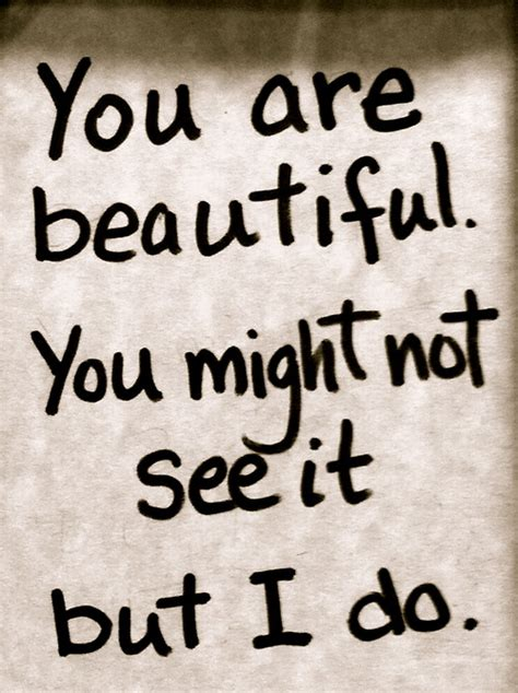 Is Beautiful Quotes So Beautiful You Are Quotes Quotesgram