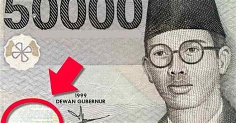 Uang 50 Ribu Rupiah No Unik menguak misteri dunia ada sesuatu di uang kertas rp 50