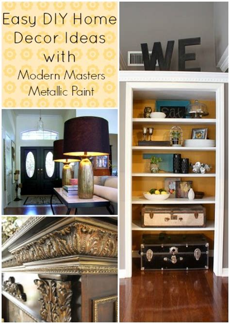 home decor ideas 2014 easy home decor ideas with metallic paint modern