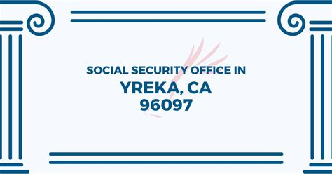 social security office in yreka california 96097 get
