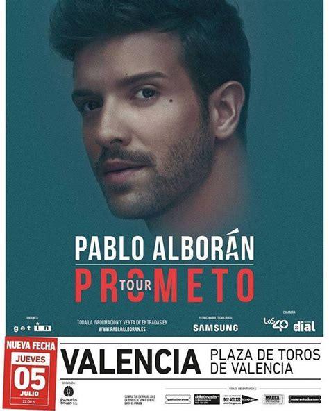 comprar entradas de pablo alboran concierto de pablo albor 225 n en valencia comprar entradas