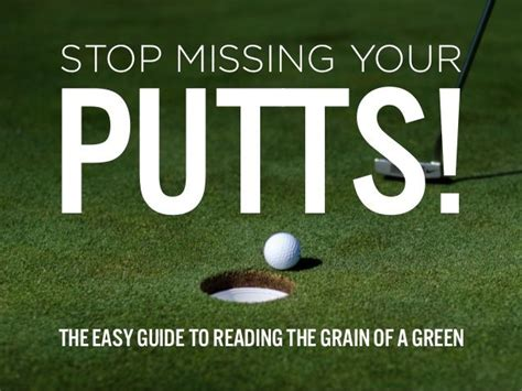 reading training missing 8853005351 stop missing your putts the easy guide to reading the grain of a green by bench craft company