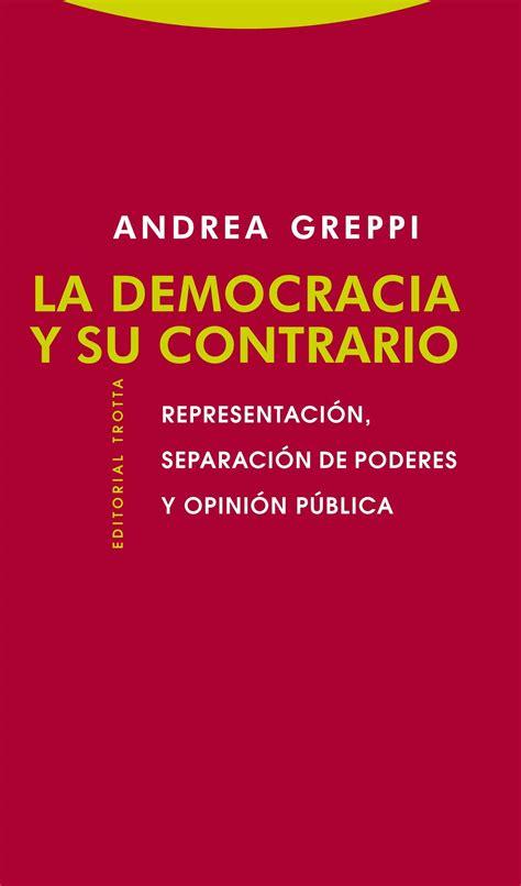 libro la democracia sentimental presentaci 243 n de libro y debate la democracia y su contrario