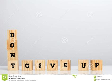 don t up letter dont give up spelled in letter blocks stock photo image