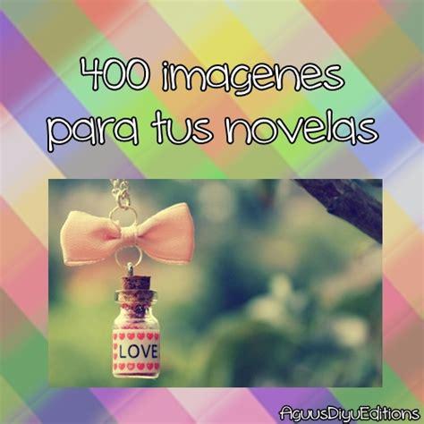 imagenes de novelas epicas pack de 400 imagenes para tus novelas by aguusdiyueditions